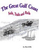 Sails, Trails, Rails - Gulf Coast